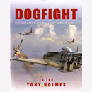 Dogfight - The Greatest Air Duels of World War II - T....