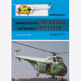 Balch / Sikorsky S-55/H-19 Chickasaw and Westland Whirlwind, Warpaint Nr. 106