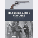 Pegler: Colt Single-Action Revolvers (Osprey Weapon Nr. 52)