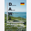 Lippmann: Die Batterie Dietl - Deutsches Atlantik Wall...