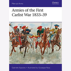 Esposito Armies of the First Carlist War 1833-39  Men-at-Arms Spain Napoleon