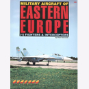Military Aircraft of Eastern Europe (1) - Fighters &...