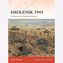 Forczyk: Smolensk 1943 - The Red Armys Relentless Advance...