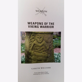 Williams: Weapons of the Viking Warrior ( Osprey Weapon Nr. 66)
