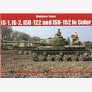 Trojca IS-1 Is-2 ISU-122 ISU-152 in Color Panzer Tank...