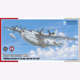 Short Sunderland Mk.V Fighting Commies in Europe and the Far East 1:72 Special Hobby SH 72162 Royal Air Force