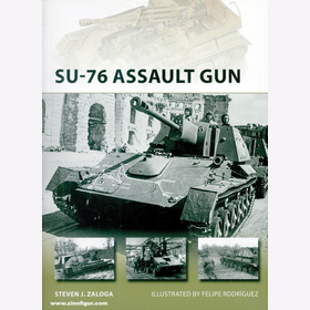 Zaloga SU-76 Assault Gun Osprey New Vanguard 270