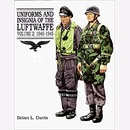 Uniforms and Insignia of the Luftwaffe. Volume 2:...