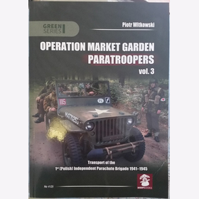 Witkowski Operation Market Garden Paratroopers Transport Polish 1941-1945 Brigade