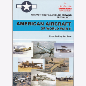 American Aircraft of World War II Warpaint Profile and Line Drawing Special No.1 - Jan Polc