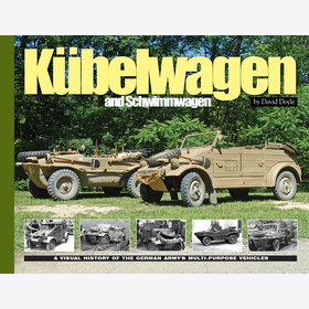 Doyle Kübelwagen and Schwimmwagen. A Visual History of the German Army´s Multi-Purpose Vehicles