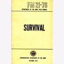 Survival FM 21-76 Department of the Army Field Manual...
