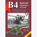 Vollert B-4 Soviet Hammer of God. The Soviet High-Power...