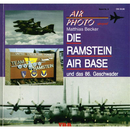 AIR PHOTO Band 9 (SPEZIAL) Die Ramstein Air Base und das...