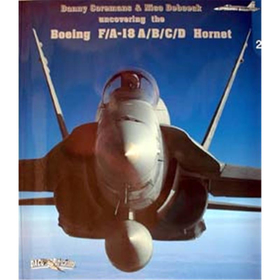 Uncovering the Boeing F/A-18A/B/C/D Hornet