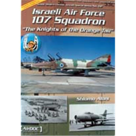 Israeli Air Force 107 Squadron - the knights of the Orange tail