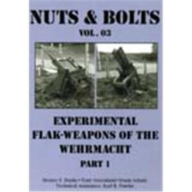 Nuts & Bolts 03: Experimental Flak Weapons of the Wehrmacht, Part 1