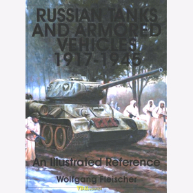 Fleischer - Russian Tanks and Armored Vehicles 1917-1945