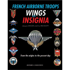 French Airborne Troops Wings & Insignia - from the origins to...