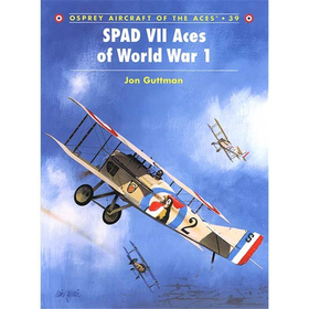 SPAD VII Aces of World War 1 (ACE Nr. 39)