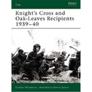 Knights Cross and Oak Leave Recipients 1939-40 (ELI Nr. 114)