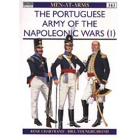 The Portuguese Army of the Napoleonic Wars (1) (MAA Nr. 343)