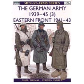 The German Army 1939 - 45 (3) Eastern Front (MAA Nr. 326)