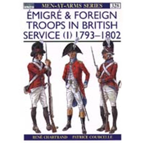 Emigré & Foreign Troops in British Service (I) (MAA Nr. 328)