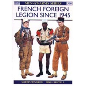 French Foreign Legion since 1945 (MAA Nr. 300)