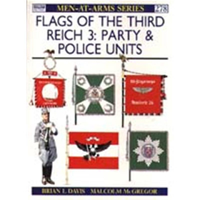 Flags of the Third Reich 3: Party & Police Units (MAA Nr. 278)
