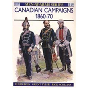 Canadian Campaigns 1860 - 70 (MAA Nr. 249)