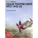 USAAF Fighter Units - MTO 1942-45 (AIW Nr. 12)