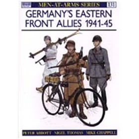 Germanys Eastern Front Allies 1941-45 (MAA Nr. 131)