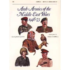 Arab Armies of the Middle East Wars 1948-73 (MAA Nr.128)