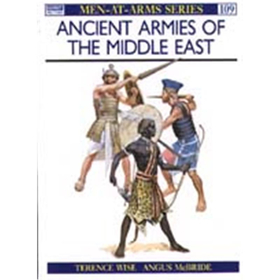 Ancient Armies of the Middle East (MAA Nr. 109)