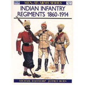 Indian Infantry Regiments 1860-1914 (MAA Nr. 92)