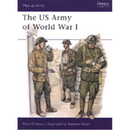 The US Army of World War I (MAA Nr. 386)