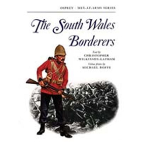 The South Wales Borderers (MAA Nr. 47)