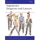 Napoleons Dragoons and Lancers (MAA Nr. 55)