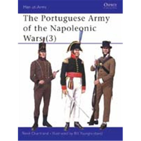 The Portuguese Army of the Napoleonic Wars (3) (MAA Nr. 358)