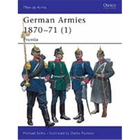 German Armies 1870-71 (1): Prussia (MAA Nr. 416)