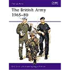 The British Army 1965-80 (MAA Nr. 71)