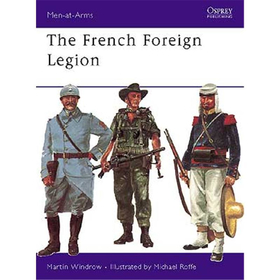 The French Foreign Legion (MAA Nr. 17)