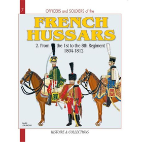FRENCH HUSSARS, VOLUME 2 (Officers and Soldiers Nr. 7)