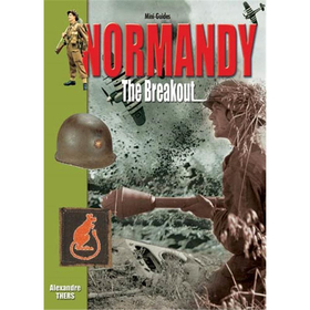 NORMANDY - The Breakout (Mini-Guides Nr. 14)
