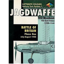 Jagdwaffe Vol. 2 / Sect. 1: Battle of Britain Phase One:...